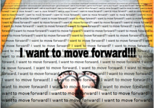I want to move forward