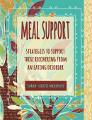 Meal Support - Strategies to Support those Recovering from an Eating Disorder
